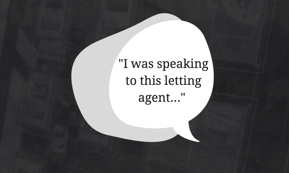 I Was Speaking to This Letting Agent…